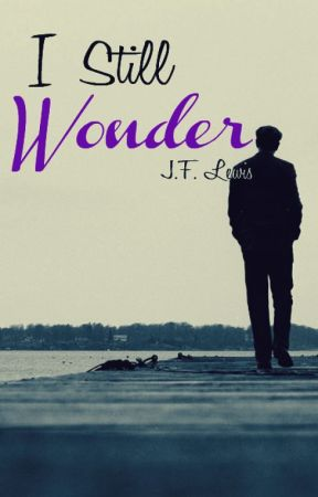 I Still Wonder by Jerry_L