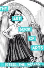 The Art Book of Arts by Tess_the_Wizard