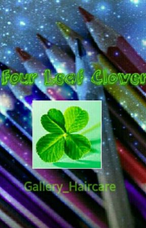 Four Leaf Clover by Gallery_Haircare
