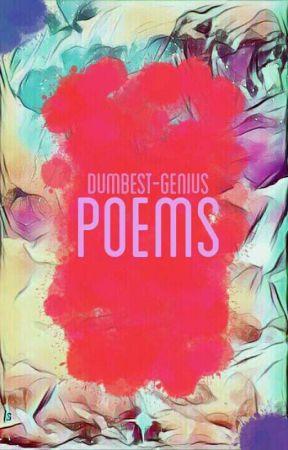 Poems by dumbest-genius