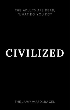 Civilized by the_awkward_bagel
