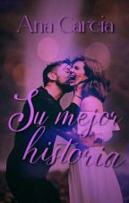 Su mejor historia ✔ by aniwiischapter