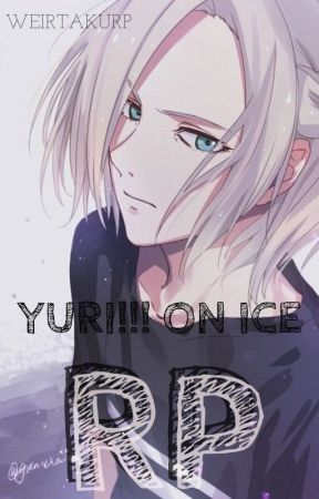 Random Yuri!!! On Ice RP by WeirtakuRP