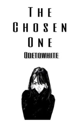 The Chosen One  l.v.  by Jaris101