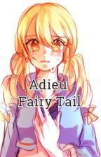 Adieu Fairy Tail by RebyRedfox15