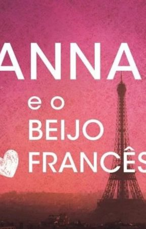 Anna e o Beijo Frances by annyffg