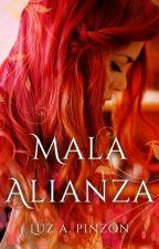 Mala alianza by luzapinzon