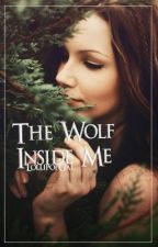 The Wolf Inside Me by LollipopGal
