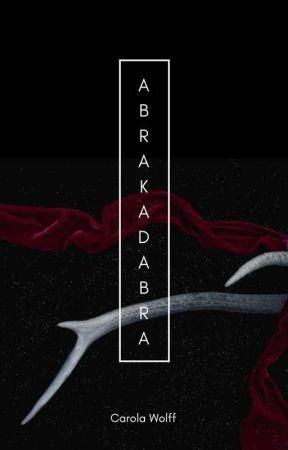Abrakadabra by CarolaWolff