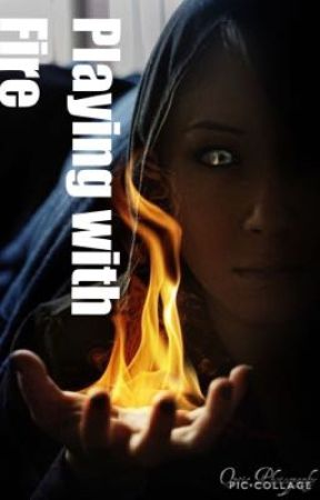 Playing With Fire Characters Wattpad