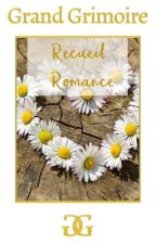 RECUEIL WATTPAD - ROMANCE by Grand-Grimoire