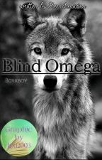 Blind Omega  by Sternchenxoxo