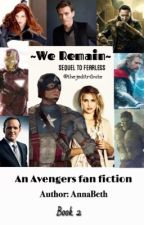We Remain- An avengers fan fiction by thejeditribute
