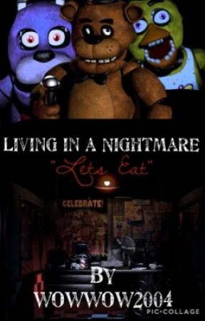Living in a Nightmare // Book One  by wowwow2004