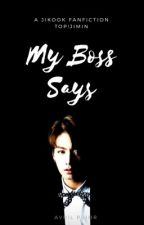 my boss says • jikook by -possibilitae
