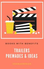 Books with benefits (Trailers, Premades & Ideas) by ananasdream