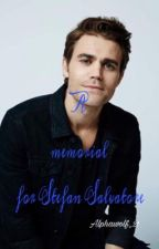 A Memorial For Stefan Salvatore ? by surelyshawn