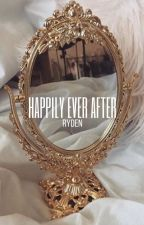 happily ever after ↬ ryden by payinginnaivety