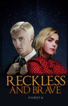 RECKLESS AND BRAVE | Draco Malfoy by yannannalays