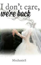 I don't care, we're back/5SOS/ LÕPPETATUD by MrsAnnieS