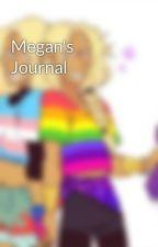 Megan's Journal by piegirl23