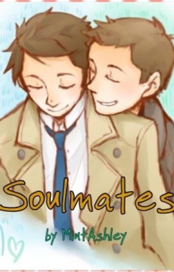 Soulmates  ~  { Destiel }