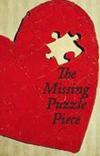 The Missing Puzzle Piece by BlueEyedBabe13