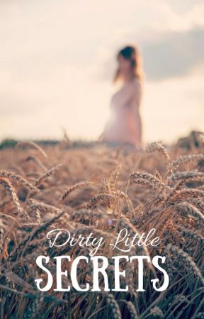 Dirty Little Secrets by Siratrem