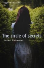 Circle Of Secrets||Completed  by PageTurners1533