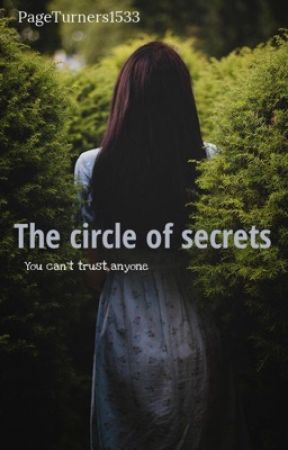 Circle Of Secrets [WATTYS 2017] by PageTurners1533
