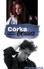 Córka Bossa by plebania