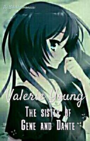 Valerie Young//The sister of Gene and Dante by NalaHarmonica