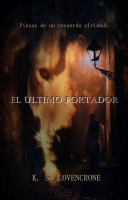 El Último Portador by KSLovencrone