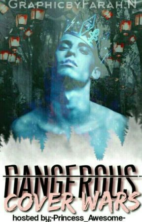 Dangerous (Cover Wars) by -Princess_Awesome-