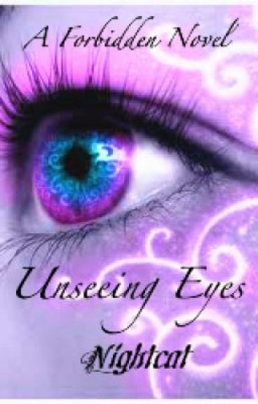 Forbidden: Unseeing Eyes by nightcat