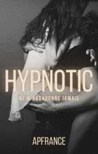 HYPNOTIC [Tome 1] by apfrance