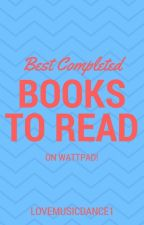 BEST COMPLETED TEEN FICTION/ROMANCE STORIES ON WATTPAD EVER! by lovemusicdance1