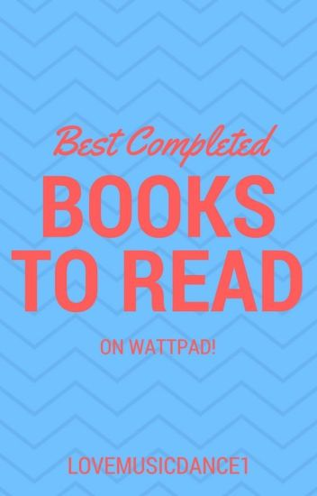 Best Completed Teen Fiction Romance Stories On Wattpad Ever