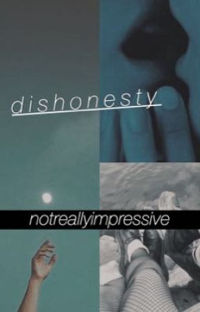 dishonesty // egobang  by notreallyimpressive