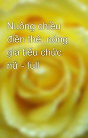 Đọc Truyện Nuông chiều điền thê: nông gia tiểu chức nữ - full - TruyenFun.Com