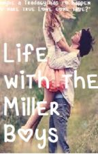 Living With The Miller Boys di ShootingStars306