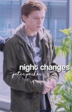 NIGHT CHANGES [PETER PARKER] by webslingers