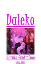Daleko [Naruto] by Cala_Quel