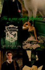 No es una simple Slytherin (Tercera temporada) by Chanel-N3