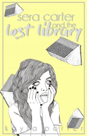 sera carter and the lost library by zukosprincess