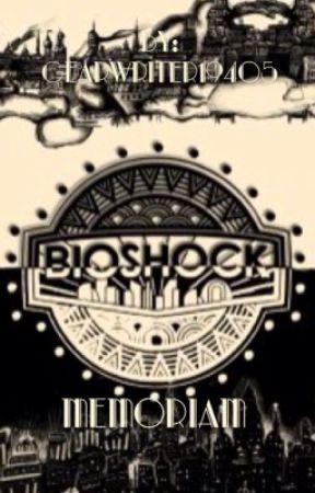 Bioshock:Memoriam by GearWriter19405