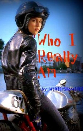 Who I Really Am