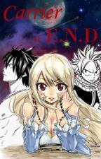 Carrier Of E.N.D (Fairy Tail) by CelestialSakuraa