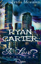 Ryan Carter 1 Temporada  by Morales_Frida