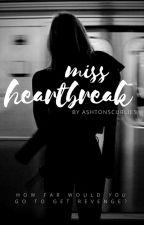 Miss Heartbreak - a.irwin by ashtonscurlies